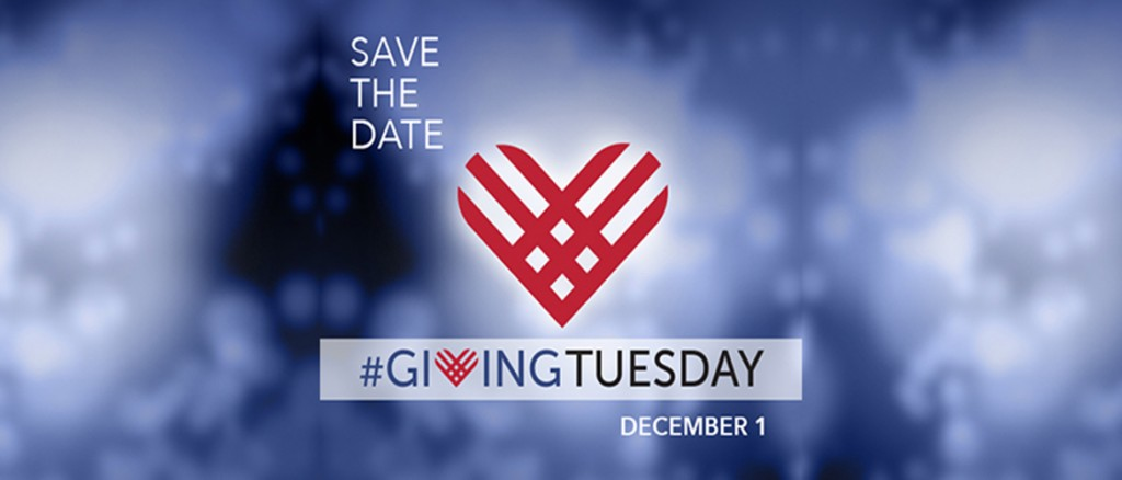 Giving Tuesday 2015: Save the Date & Participate