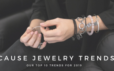 Our Top 10 Cause Jewelry Trends for 2019
